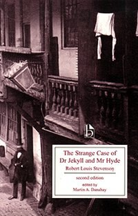 The Strange Case of Dr. Jekyll and Mr. Hyde, second edition by Robert Louis Stevenson
