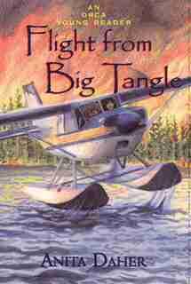 Flight From Big Tangle by Anita Daher