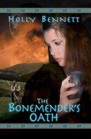 The Bonemender's Oath
