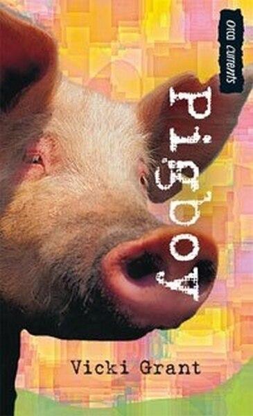 Pigboy by Vicki Grant