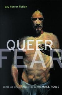 Book Queer Fear: Gay Horror Fiction by Michael Rowe