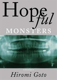 Hopeful Monsters: Stories