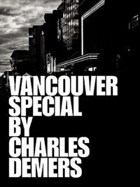 Vancouver Special by Charles Demers