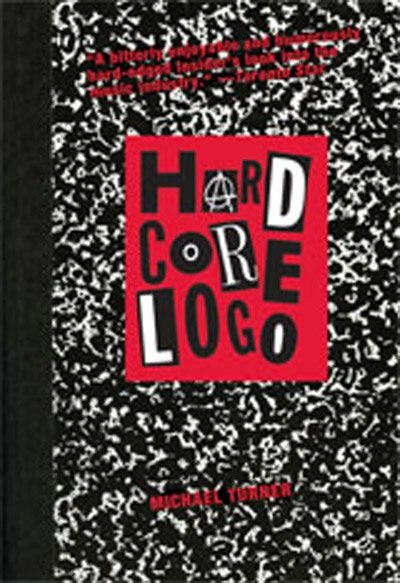 hard core logo book by michael turner paperback