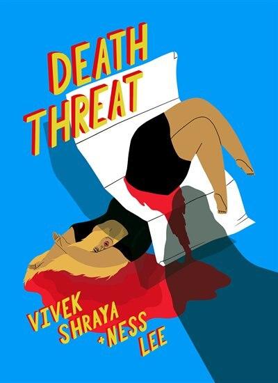 Death Threat by Vivek Shraya