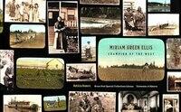 Miriam Green Ellis: Champion of the West
