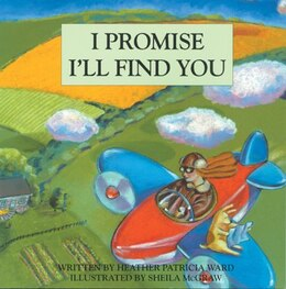 Book I Promise I'll Find You by Heather Ward