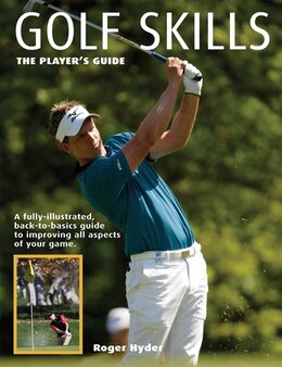 Book Golf Skills: The Player's Guide by ROGER HYDER