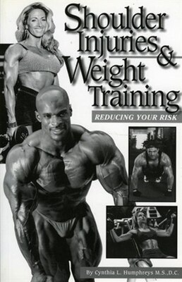 Book Shoulder Injuries & Weight Training: Reducing Your Risk by Cynthia Humphreys