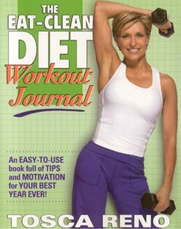 Book The Eat-clean Diet Workout Journal by Tosca Reno