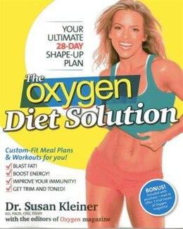 Book The Oxygen Diet Solution: Your Ultimate 28-Day Shape-Up Plan by Susan M. Kleiner