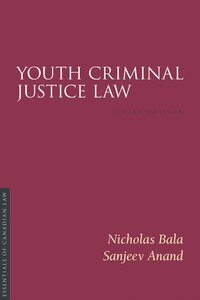 Youth Criminal Justice Law, 3/e