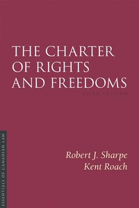 The Charter Of Rights And Freedoms, 5/e