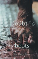 Doubt's Boots: Even Doubt's Shadow