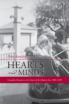 Hearts and Minds: Canadian Romance at the Dawn of the Modern Era, 1900-1930