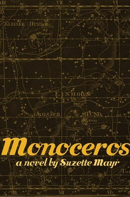 Book Monoceros by Suzette Mayr