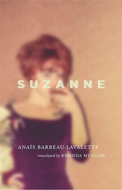 Suzanne by Anais Barbeau-lavalette