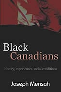 Black Canadians: History, Experiences, Social Conditions