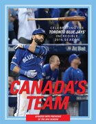 Canada's Team - The Toronto Blue Jays 2016 Edition