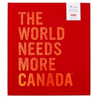 THE WORLD NEEDS MORE CANADA SPECIAL EDITION HARDCOVER