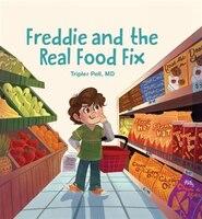 FREDDIE & THE REAL FOOD FIX
