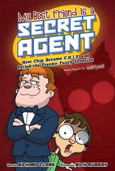My Best Friend Is A Secret Agent by Richard Clark
