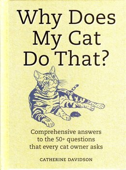 Book WHY DOES MY CAT DO THAT? by Davidson Catherine