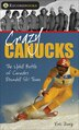 Crazy Canucks: The Uphill Battle of Canada's Downhill Ski Team