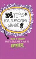 26 Tips for Surviving Grade 6
