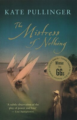 Book The Mistress of Nothing by Kate Pullinger