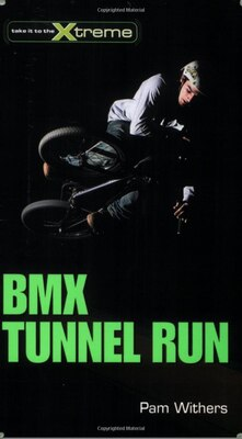 Book Bmx Tunnel Run by Pam Withers