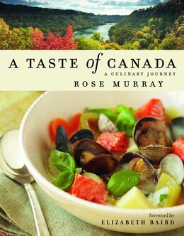 Book A Taste Of Canada: A Culinary Journey by Rose Murray