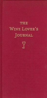 Book The Wine Lover's Journal: Deluxe Edition by Whitecap Books Ltd.