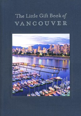 Book The Little Gift Book of Vancouver by Whitecap Books Ltd.