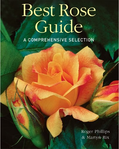 Best Rose Guide: A Comprehensive Selection by Roger Phillips