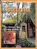 Sauna: The Hottest Way to Good Health by Giselle Roeder