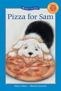 Pizza for Sam by Mary Labatt