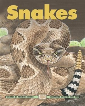 Snakes by Adrienne Mason
