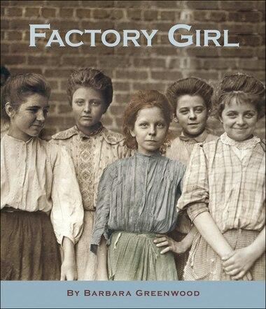 Factory Girl by Barbara Greenwood