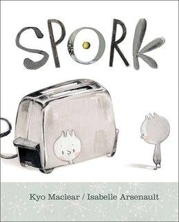 Book Spork by Kyo Maclear