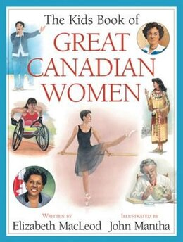 Book The Kids Book of Great Canadian Women by Elizabeth MacLeod
