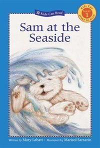 Sam at the Seaside by Mary Labatt