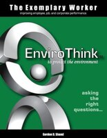 The Exemplary Worker: EnviroThink