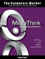 The Exemplary Worker: MetaThink