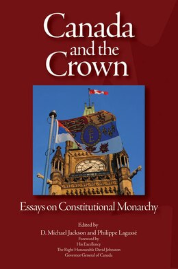 Book Canada and the Crown: Essays in Constitutional Monarchy by D. Michael Jackson
