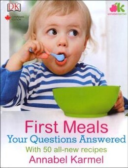 Book First Meals Your Questions Answered by Annabel Karmel