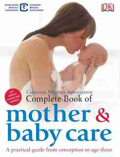 The Complete Book Of Mother And Babycare by Elizabeth Fenwick
