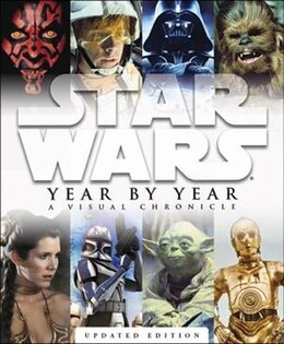 Book Star Wars Year By Year: A Visual Chronicle by Ryder Windham