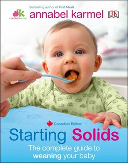 Book Starting Solids: The Essential Guide To Your Baby S First Foods by Annabel Karmel