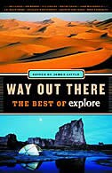 Book Way Out There: The Best of explore by James Little